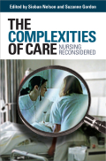 The Complexities of Care: Nursing Reconsidered