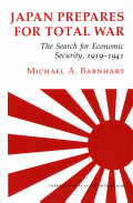 Japan Prepares for Total War: The Search for Economic Security, 1919–1941