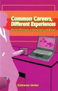 Common Careers, Different Experiences