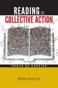 Reading as Collective Action: Text as Tactics