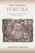 Arts of Being Yoruba cover