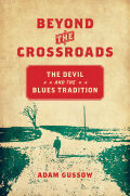 Beyond the Crossroads: The Devil and the Blues Tradition