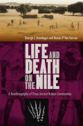 Life and Death on the Nile: A Bioethnography of Three Ancient Nubian Communities