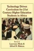 Technology Driven Curriculum for 21st Century Higher Education Students in Africa cover