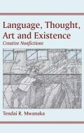 Language, Thought, Art and Existence Cover