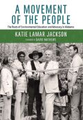 A Movement of the People: The Roots of Environmental Education and Advocacy in Alabama