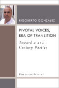 Pivotal Voices, Era of Transition
