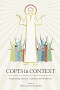 Copts in Context: Negotiating Identity, Tradition, and Modernity