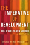 The Imperative of Development: The Wolfensohn Center at Brookings