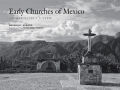 Early Churches of Mexico: An Architect's View