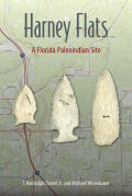 Harney Flats: A Florida Paleoindian Site