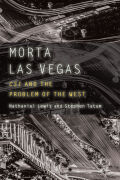 Morta Las Vegas: CSI and the Problem of the West