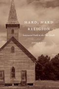Hard, Hard Religion: Interracial Faith in the Poor South