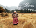 Folk Masters: A Portrait of America