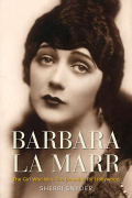 Barbara La Marr: The Girl Who Was Too Beautiful for Hollywood