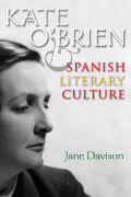 Kate O'Brien and Spanish Literary Culture