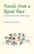 Fossils from a Rural Past: A Study of Extant Cantonese Children's Songs