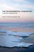 The Environmental Humanities: A Critical Introduction