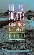 The East Country: Almanac Tales of Valley and Shore
