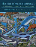 The Rise of Marine Mammals: 50 Million Years of Evolution