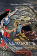 Paradise Destroyed: Catastrophe and Citizenship in the French Caribbean