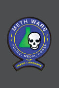 Meth Wars: Police, Media, Power