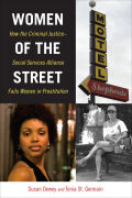 Women of the Street: How the Criminal Justice-Social Services Alliance Fails Women in Prostitution