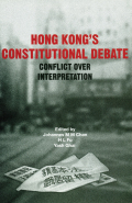 Hong Kong's Constitutional Debate: Conflict Over Interpretation