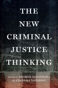 The New Criminal Justice Thinking
