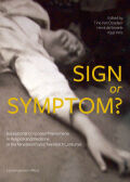 Sign or Symptom?: Exceptional Corporeal Phenomena in Religion and Medicine in the 19th and 20th Centuries