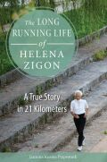 The Long Running Life of Helena Zigon