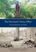 The Denmark Vesey Affair: A Documentary History