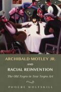 Archibald Motley Jr. and Racial Reinvention Cover