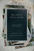 My Ghost Has a Name: Memoir of a Murder