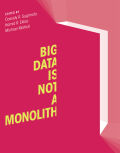 Big Data Is Not a Monolith Cover