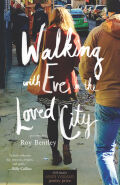 Walking with Eve in the Loved City