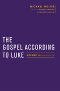 The Gospel According to Luke: Volume II (Luke 9:51–24)