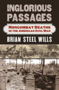 Inglorious Passages: Noncombat Deaths in the American Civil War