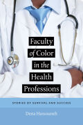 Faculty of Color in the Health Professions: Stories of Survival and Success