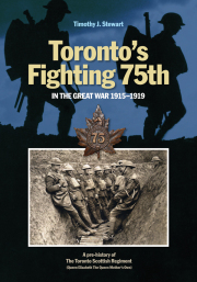 Toronto's Fighting 75th in the Great War