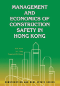 Management and Economics of Construction Safety in Hong Kong