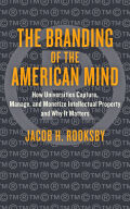 The Branding of the American Mind Cover