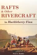 Rafts and Other Rivercraft: in Huckleberry Finn