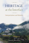 Heritage at the Interface: Interpretation and Identity