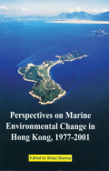 Perspectives on Marine Environmental Change in Hong Kong, 1977-2001