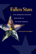 Fallen Stars: Five American Athletes Who Died in Military Service