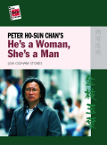 Peter Ho-Sun Chan's He's a Woman, She's a Man