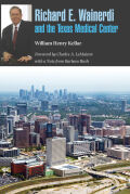 Richard E. Wainerdi and the Texas Medical Center