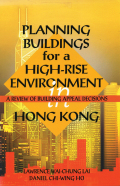 Planning Buildings for a High-Rise Environment in Hong Kong: A Review of Building Appeal Decisions