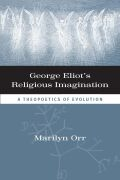 George Eliot's Religious Imagination